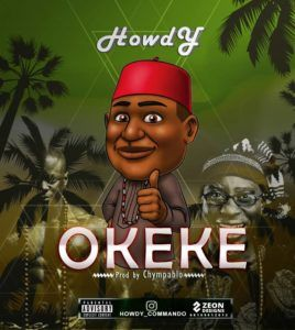 Download Mp3: Howdy - H.O.D   & Okeke